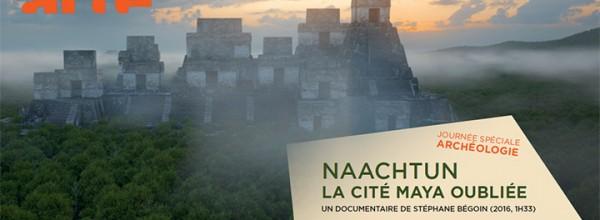 """Documentaire consacré à """"Naachtun, la cité maya oubliée"""" le 18 juin sur ARTE"""