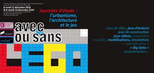 """12-13/12/16 - Journées d'étude """"L'urbanisme, l'architecture et le jeu"""""""