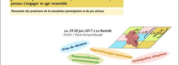 """29-30/06/17 – Rencontres """"Jeux & Enjeux : Construire des jeux et des simulations pour penser, s'engager et agir ensemble"""""""