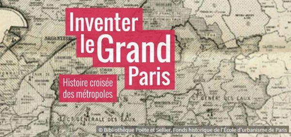 Inventer le Grand Paris