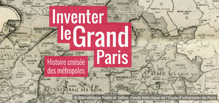 Inventer le Grand Paris