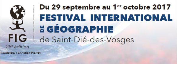 Retrouvez le LabEx DynamiTe au Festival International de Géographie de Saint-Dié-des-Vosges