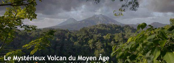 «Le mystérieux volcan du Moyen Âge» : une enquête à découvrir le 18 novembre sur ARTE