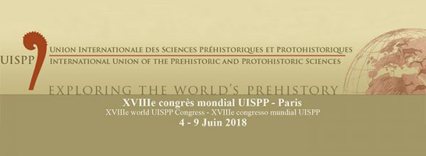 Le LabEx DynamiTe participe au XVIIIe congrès mondial de l'UISPP