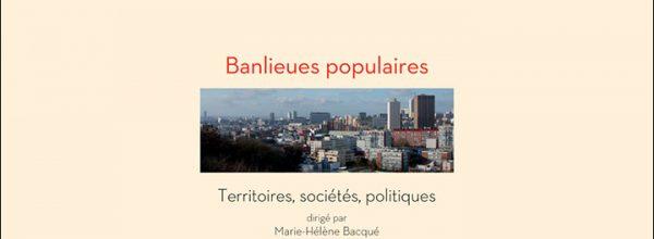 Parution de l'ouvrage «Banlieues populaires»