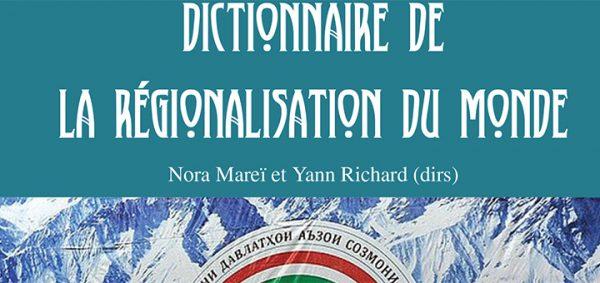 """Couverture """"Dictionnaire de la régionalisation du monde"""""""