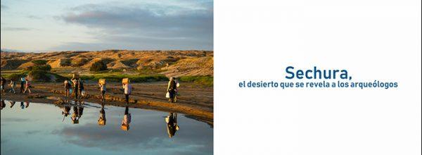 «Sechura, el desierto que se revela a los arqueólogos» : une exposition photos itinérante à découvrir au Pérou