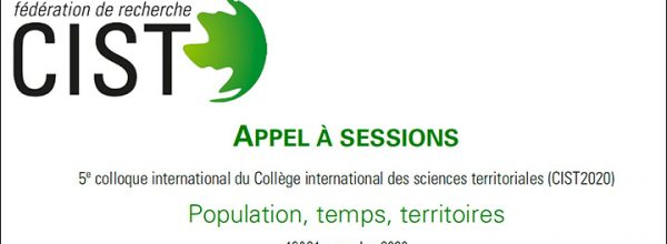 Appel à sessions – 5e colloque du Collège international des sciences territoriales
