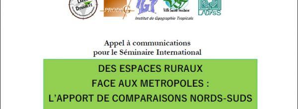 """Appel à communication – Séminaire international """"Des espaces ruraux face aux métropoles : l'apport de comparaisons Nords-Suds"""""""