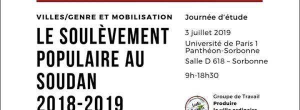 """03/07/19 – Journée d'étude """"Villes/Genre et mobilisation : le soulèvement populaire au Soudan 2018-2019"""""""