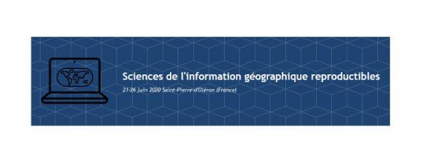 """Appel à candidature – École thématique """"Sciences de l'Information Géographique Reproductibles"""""""