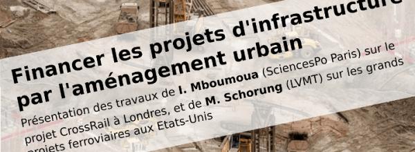 17/03/2020 – Séminaire « Financer les projets d'infrastructures par l'aménagement urbain »