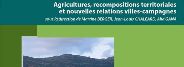 """Publication de l'ouvrage """"Crise des modèles ? Agricultures, recompositions territoriales et nouvelles relations villes-campagnes"""""""